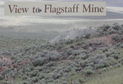 The Flagstaff Mine was once a major employer here.